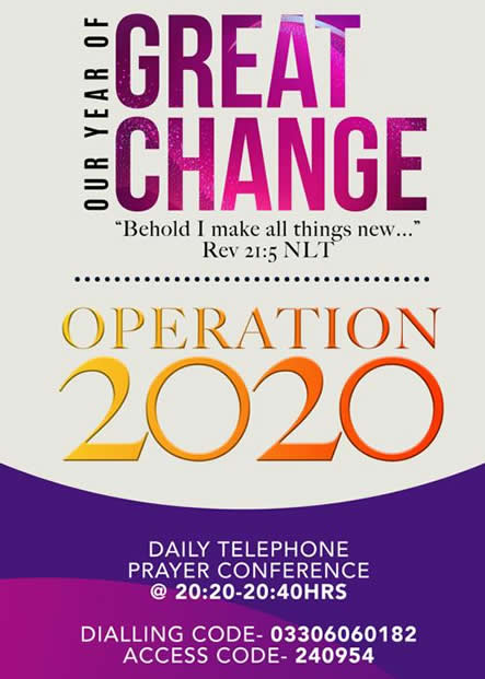 OUR YEAR OF GREAT CHANGE- OPERATION 2020